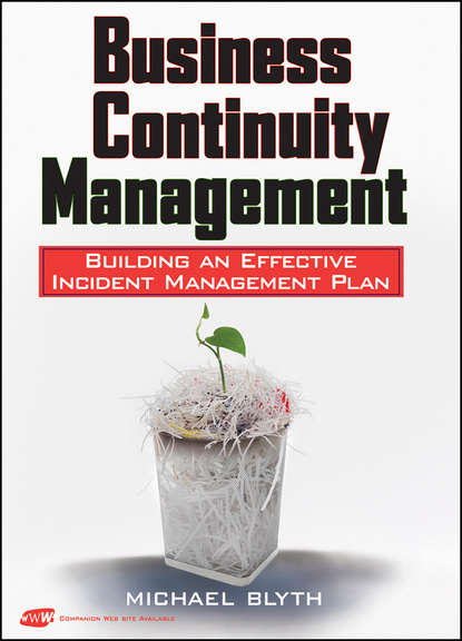 Michael Blyth Business Continuity Management. Building an Effective Incident Management Plan amy joyner the bear necessities of business building a company with heart