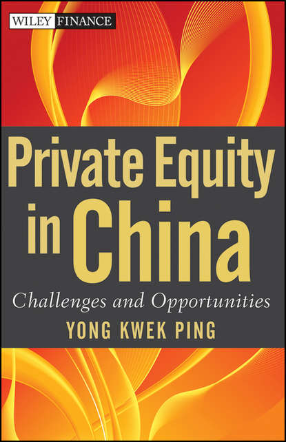 Kwek Yong Ping Private Equity in China. Challenges and Opportunities kevin elsäßer value creation of private equity