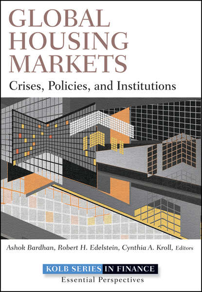 Ashok Bardhan Global Housing Markets. Crises, Policies, and Institutions world crisis 1911 1918 the