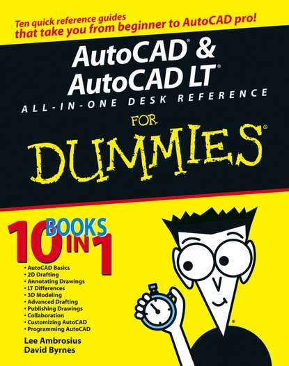 David Byrnes AutoCAD and AutoCAD LT All-in-One Desk Reference For Dummies scott onstott autocad 2017 and autocad lt 2017 essentials