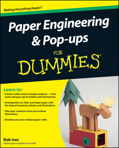 Фото - Rob Ives Paper Engineering and Pop-ups For Dummies neil maiden enterprise innovation from creativity to engineering