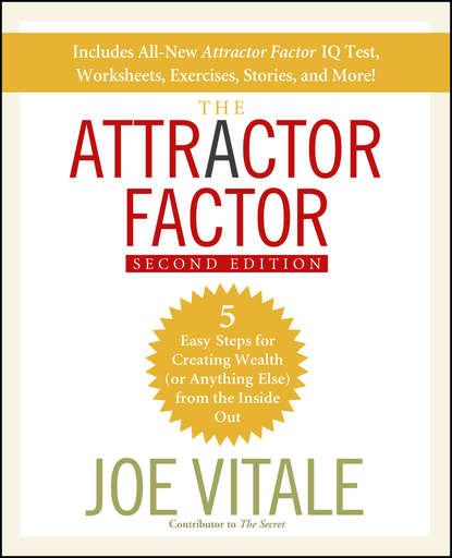 Joe Vitale The Attractor Factor. 5 Easy Steps for Creating Wealth (or Anything Else) From the Inside Out джо кокер joe cocker the life of a man the ultimate hits 1968 2013 essential edition
