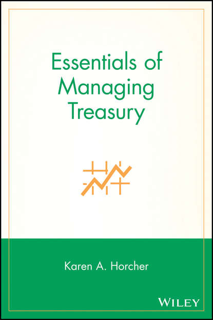 Karen Horcher A. Essentials of Managing Treasury the paddington treasury for the very young