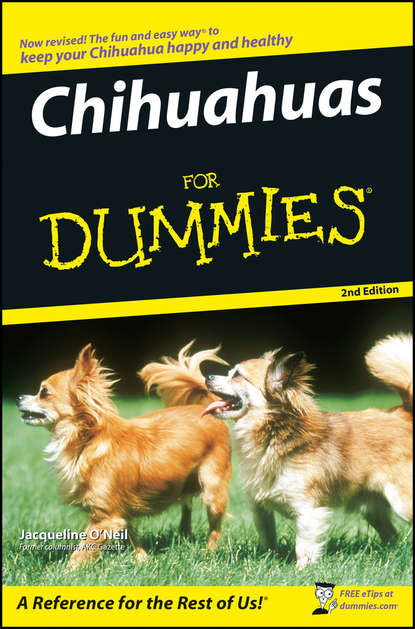 Фото - Jacqueline O'Neil Chihuahuas For Dummies vince stead how to understand and train a alaskan malamute puppy or dog with good behavior