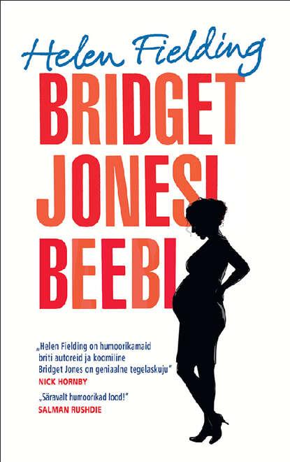 Helen Fielding Bridget Jonesi beebi fielding helen bridget jones s diary
