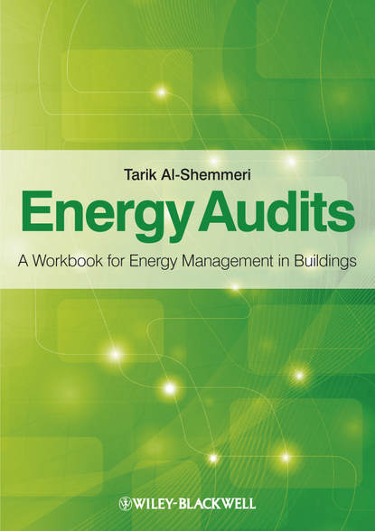 Фото - Tarik Al-Shemmeri Energy Audits. A Workbook for Energy Management in Buildings laloui lyesse energy geostructures innovation in underground engineering