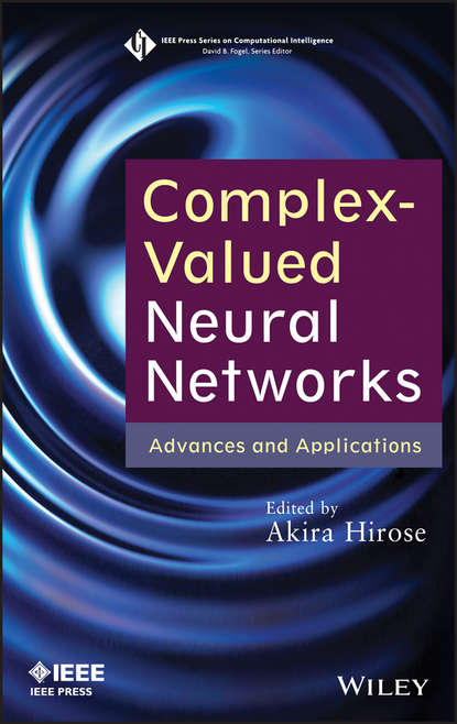 Akira Hirose Complex-Valued Neural Networks. Advances and Applications недорого