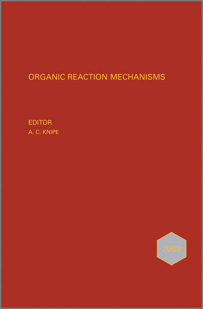 Organic Reaction Mechanisms 2008. An annual survey covering the literature dated January to December 2008