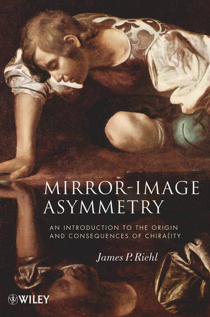James Riehl P. Mirror-Image Asymmetry. An Introduction to the Origin and Consequences of Chirality an introduction to three dimensional geometry and projection operators