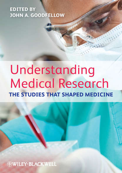 John Goodfellow A. Understanding Medical Research. The Studies That Shaped Medicine mckinney jennifer understanding and applying research design