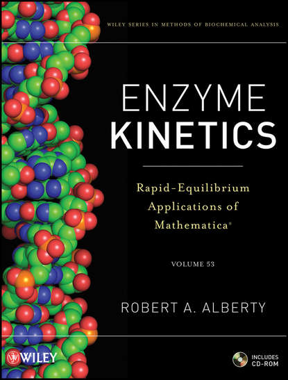 Robert Alberty A. Enzyme Kinetics. Rapid-Equilibrium Applications of Mathematica serrapeptase 80 000iu enzyme may reduce the viscosity of mucus in the respiratory tract