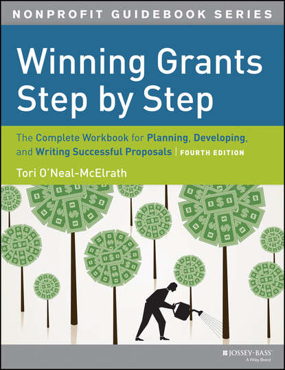Tori O'Neal-McElrath Winning Grants Step by Step. The Complete Workbook for Planning, Developing and Writing Successful Proposals gene perret the new comedy writing step by step