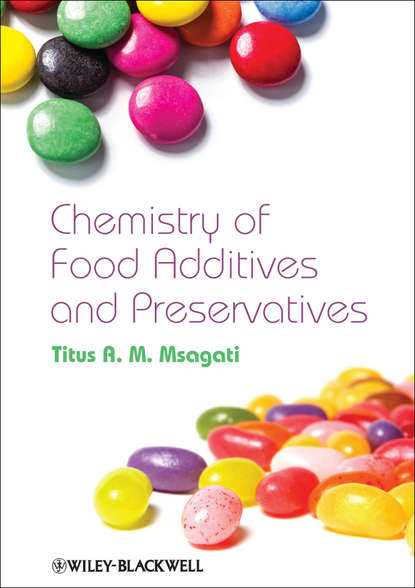 Фото - Titus A. M. Msagati The Chemistry of Food Additives and Preservatives titus a m msagati the chemistry of food additives and preservatives