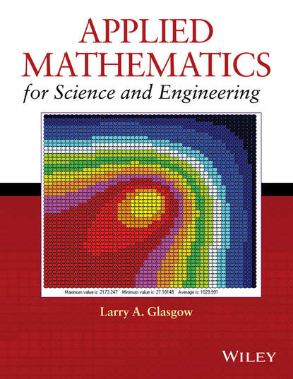 Larry Glasgow A. Applied Mathematics for Science and Engineering недорого