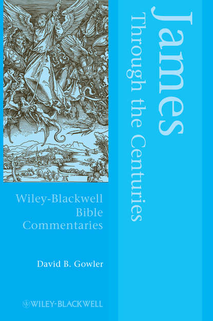 David Gowler James Through the Centuries blaire french a chronicles through the centuries