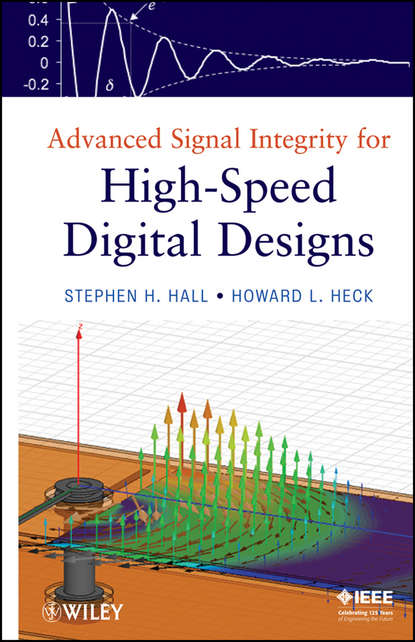 bruce archambeault electromagnetic bandgap ebg structures common mode filters for high speed digital systems Heck Howard L. Advanced Signal Integrity for High-Speed Digital Designs