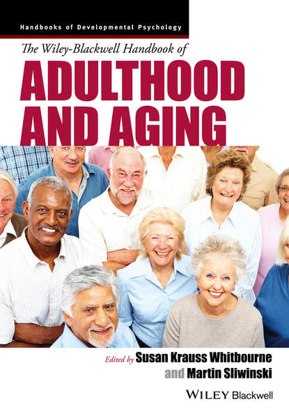 Sliwinski Martin J. The Wiley-Blackwell Handbook of Adulthood and Aging alcohol use from adolescence to young adulthood