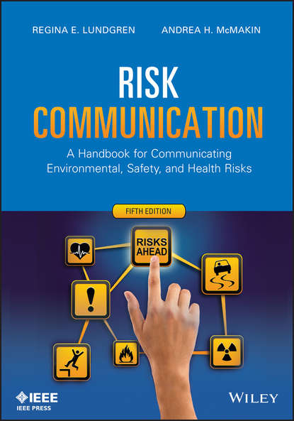 Lundgren Regina E. Risk Communication. A Handbook for Communicating Environmental, Safety, and Health Risks недорого