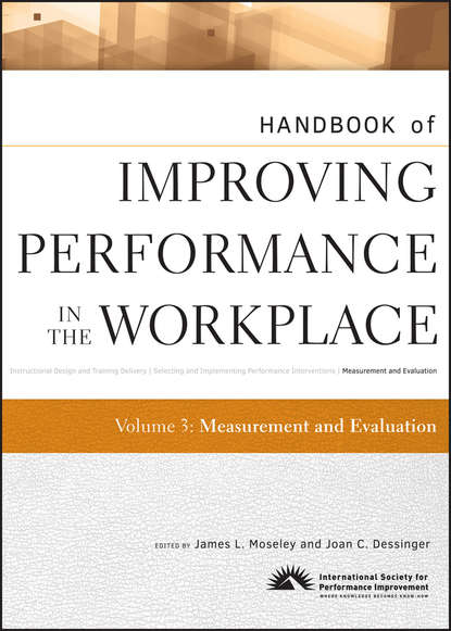 Фото - Moseley James L. Handbook of Improving Performance in the Workplace, Measurement and Evaluation william j rothwell performance consulting applying performance improvement in human resource development