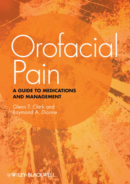 Dionne Raymond A. Orofacial Pain. A Guide to Medications and Management s weiner the medical consumer s guide to the diagnosis tre atment and management of pain