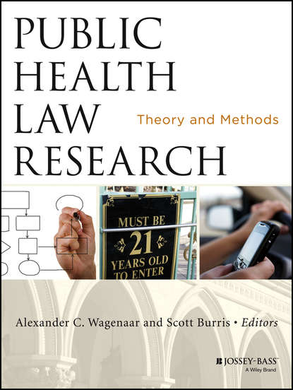 Burris Scott C. Public Health Law Research. Theory and Methods burris scott c public health law research theory and methods