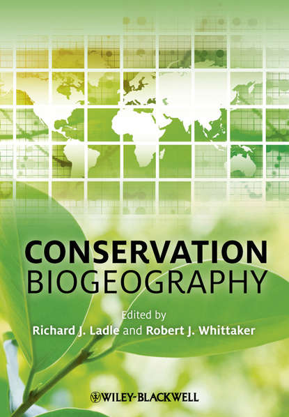 Ladle Richard Conservation Biogeography richard ladle biogeography an ecological and evolutionary approach