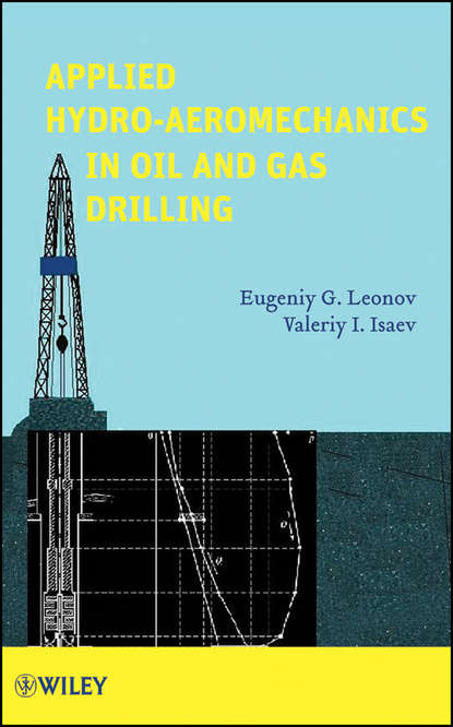 Фото - Leonov Eugeniy G. Applied Hydroaeromechanics in Oil and Gas Drilling g v chilingar fundamentals of the petrophysics of oil and gas reservoirs