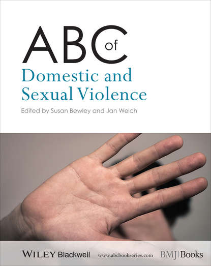 Welch Jan ABC of Domestic and Sexual Violence welch jan abc of domestic and sexual violence
