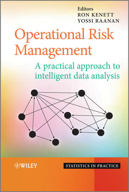 Kenett Ron S. Operational Risk Management. A Practical Approach to Intelligent Data Analysis building the operational data store