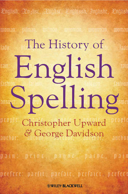 Upward Christopher The History of English Spelling cuvier georges a system of natural history containing scientific and popular descriptions of various animals chiefly compiled from the works of cuvier griffith richardson geoffrey lacepede buffon goldsmith shaw montague wilson lewis and clarke audub