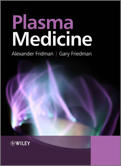 Friedman Gary Plasma Medicine declan diver plasma formulary for physics astronomy and technology