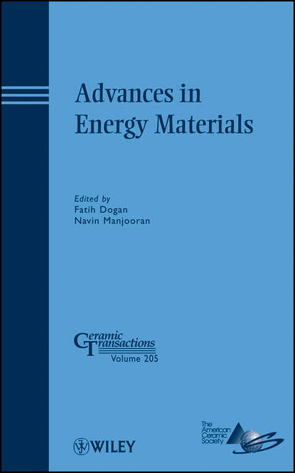 Dogan Fatih Advances in Energy Materials сборник статей science and life proceedings of articles the international scientific conference czech republic karlovy vary – russia moscow 28–29 april 2016