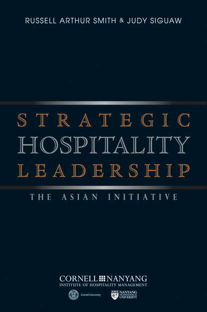 Siguaw Judy Strategic Hospitality Leadership. The Asian Initiative andrew delios strategy for success in asia mastering business in asia