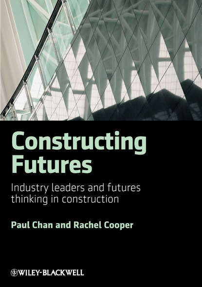 Фото - Cooper Rachel Constructing Futures. Industry leaders and futures thinking in construction kirti ruikar e business in construction