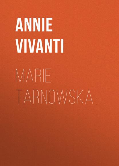 annie vivanti i divoratori Annie Vivanti Marie Tarnowska