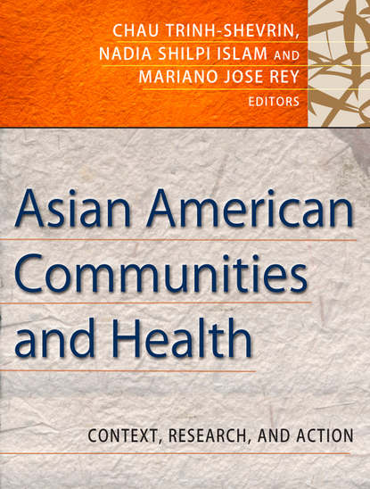 Chau Trinh-Shevrin Asian American Communities and Health. Context, Research, Policy, and Action factors that influence women s satisfaction with peripartum care