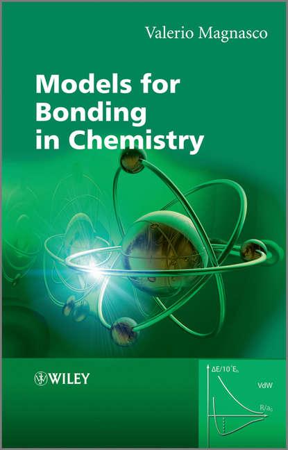 Valerio Magnasco Models for Bonding in Chemistry han ke li hydrogen bonding and transfer in the excited state
