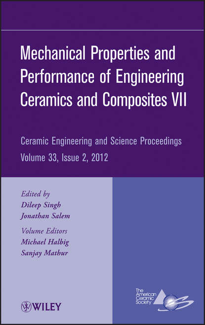 Группа авторов Mechanical Properties and Performance of Engineering Ceramics and Composites VII недорого