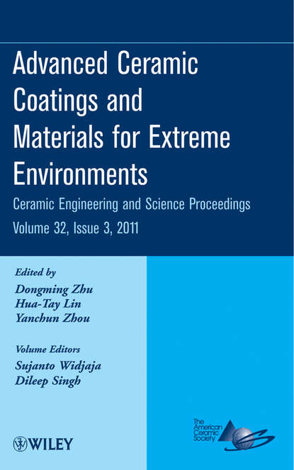 Фото - Группа авторов Advanced Ceramic Coatings and Materials for Extreme Environments thomas fischer developments in strategic ceramic materials a collection of papers presented at the 39th international conference on advanced ceramics and composites january 25 30 2015 daytona beach florida