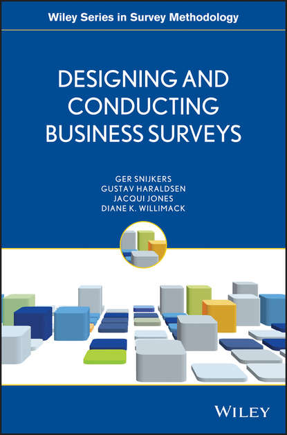 Ger Snijkers Designing and Conducting Business Surveys цена 2017