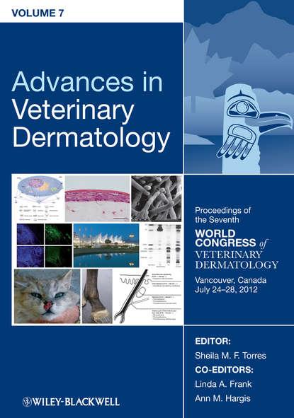 Группа авторов Advances in Veterinary Dermatology, Volume 7 johns hopkins hospital studies in dermatology volume 1