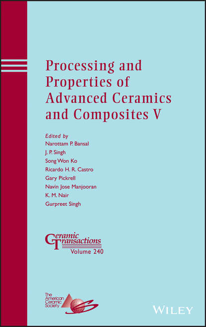 Группа авторов Processing and Properties of Advanced Ceramics and Composites V d suvorov advances in dielectric materials and electronic devices