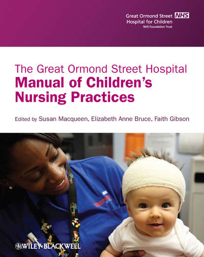 Фото - Faith Gibson The Great Ormond Street Hospital Manual of Children's Nursing Practices lee sanders a practical manual of diabetic foot care