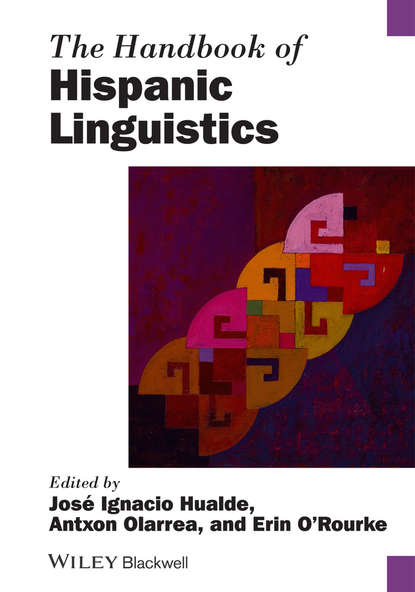 Antxon Olarrea The Handbook of Hispanic Linguistics raymond hickey the handbook of language contact
