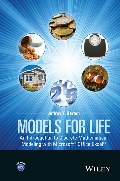 Jeffrey Barton T. Models for Life. An Introduction to Discrete Mathematical Modeling with Microsoft Office Excel murray shukyn ged mathematical reasoning test for dummies