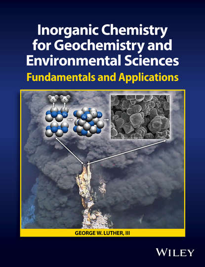 Фото - George W. Luther, III Inorganic Chemistry for Geochemistry and Environmental Sciences. Fundamentals and Applications jay siegel forensic chemistry fundamentals and applications