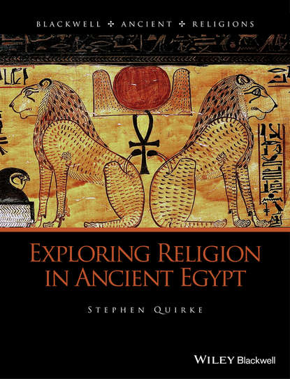 Stephen Quirke Exploring Religion in Ancient Egypt secret groups in ancient judaism