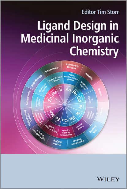 Tim Storr Ligand Design in Medicinal Inorganic Chemistry michael lappert metal amide chemistry