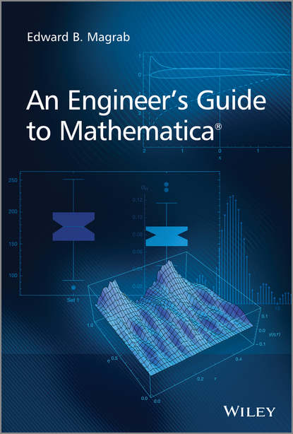 Edward Magrab B. An Engineer's Guide to Mathematica edward magrab b an engineer s guide to mathematica