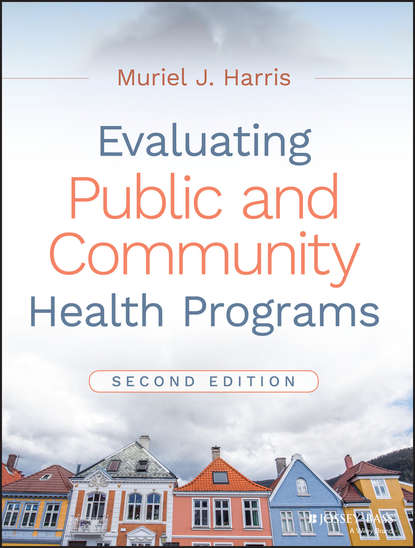 Muriel Harris J. Evaluating Public and Community Health Programs robert wubbolding e reality therapy and self evaluation the key to client change